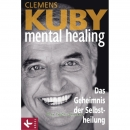 Buch: mental healing / Clemens Kuby