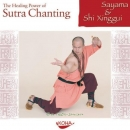 CD Sayama & Shi Xinggui - The Healing Power of Sutra...