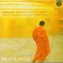 CD V. A. Buddhist Chants & Peace Music