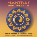 CD Werber, Bruce & Fried, Claudia / Mantras der Welt Vol. 2