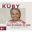 Hörbuch: Clemens Kuby - Heilung das Wunder in uns