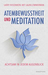 Atembewusstheit und Meditation